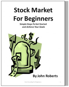 Book cover of Stock Market For Beginners by John Roberts at www.LiveLearnAndProsper.com