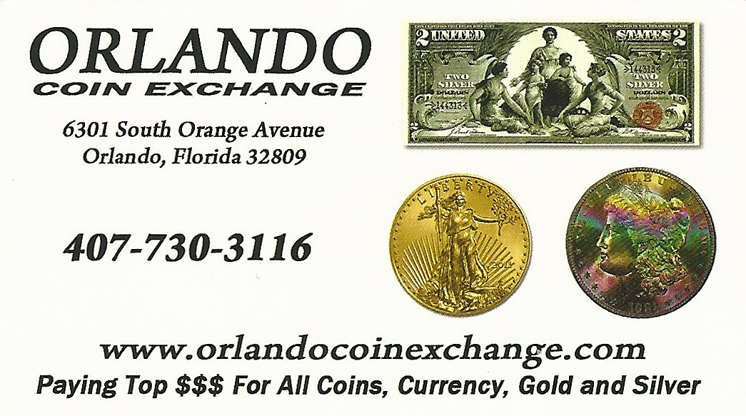 Orlando Coin Exchange is the best coin dealer ever - visit Jason, Jerry and Harry when in Orlando