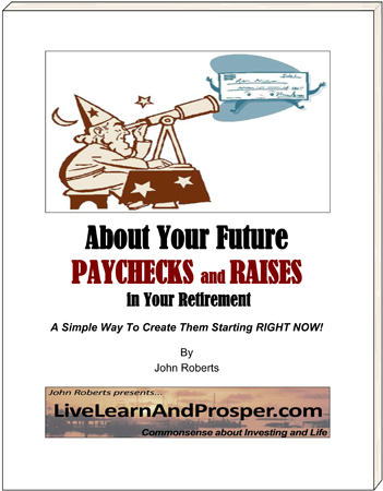 Free report about your future paychecks and raises, and a simple way to create them starting right now.